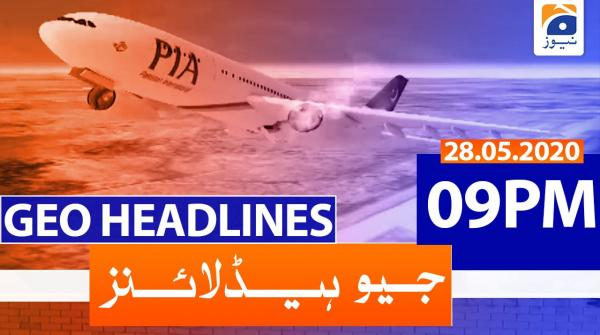 Geo Headlines 09 PM | 28th May 2020