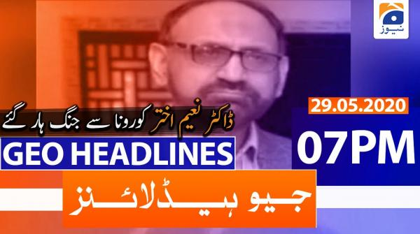 Geo Headlines 07 PM | 29th May 2020