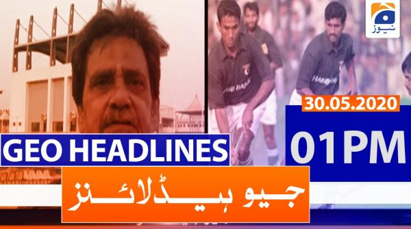Geo Headlines 01 PM | 30th May 2020