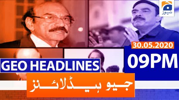 Geo Headlines 09 PM | 30th May 2020