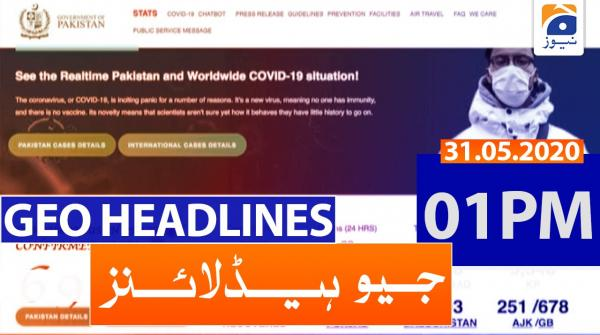 Geo Headlines 01 PM | 31st May 2020