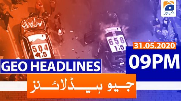 Geo Headline 09 PM | 31st May 2020