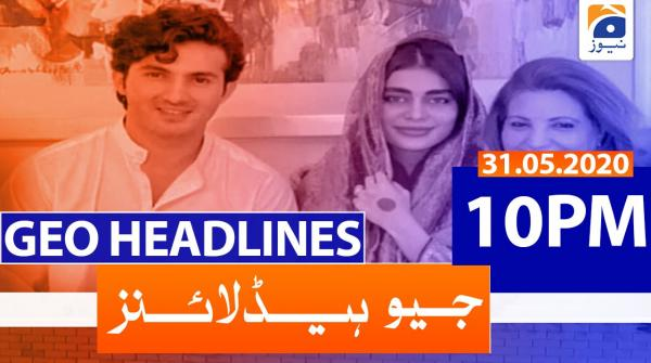 Geo Headlines 10 PM | 31st May 2020