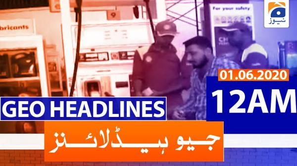 Geo Headlines 12 AM | 1st June 2020