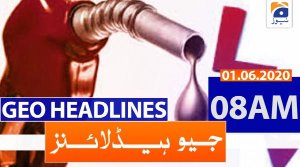 Geo Headlines 08 AM | 1st June 2020