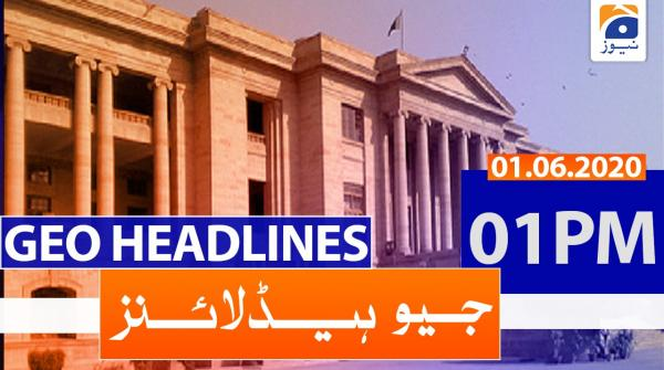Geo Headlines 01 PM | 1st June 2020