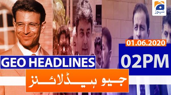 Geo Headlines 02 PM | 1st June 2020