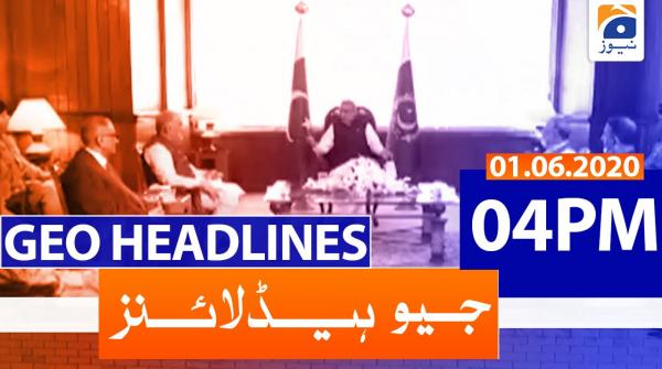 Geo Headlines 04 PM | 1st June 2020