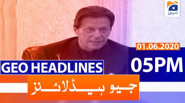 Geo Headlines 05 PM | 1st June 2020