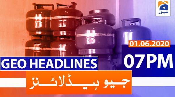 Geo Headlines 07 PM | 1st June 2020