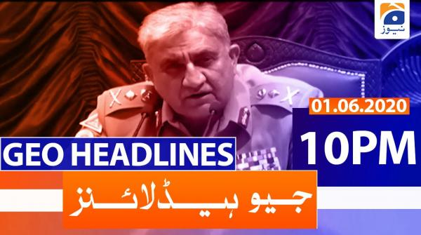 Geo Headlines 10 PM | 1st June 2020