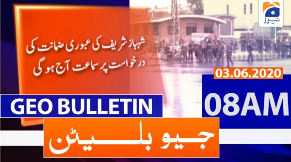 Geo Bulletin 08 AM | 3rd June 2020