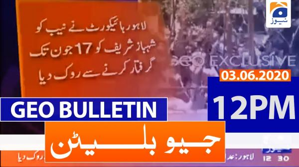 Geo Bulletin 12 PM | 3rd June 2020