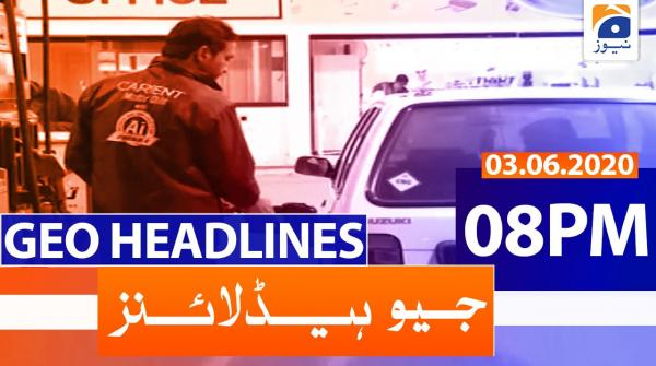 Geo Headlines 08 PM | 3rd June 2020