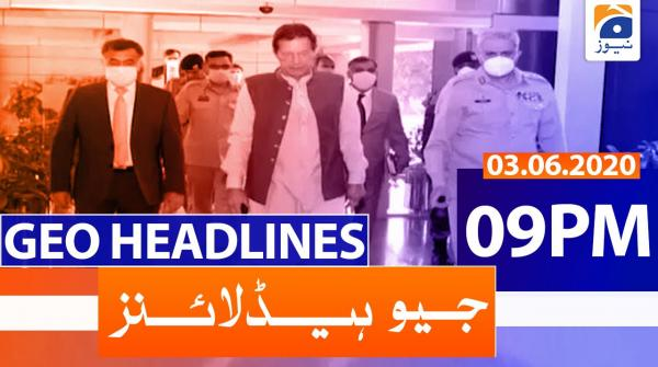 Geo Headlines 09 PM | 3rd June 2020