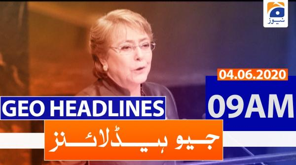 Geo Headlines 09 AM | 4th June 2020