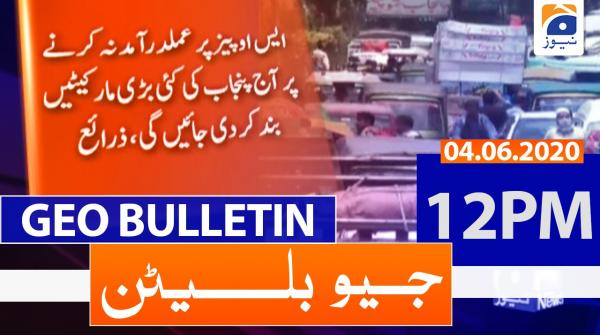 Geo Bulletin 12 PM | 4th June 2020