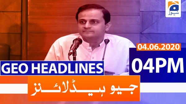 Geo Headlines 04 PM | 4th June 2020