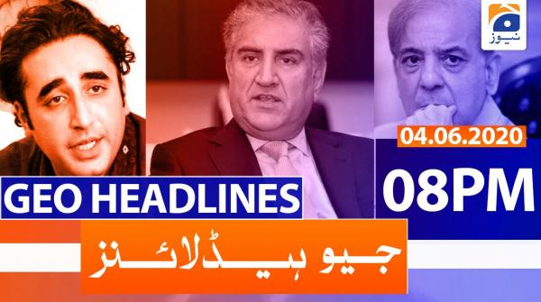 Geo Headlines 08 PM | 4th June 2020