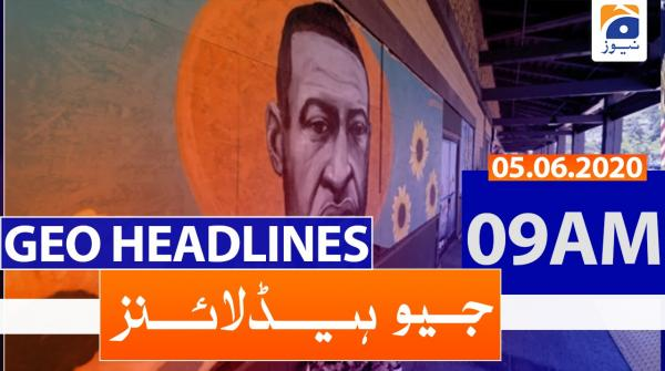 Geo Headlines 09 AM | 5th June 2020