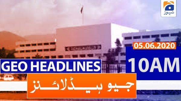 Geo Headlines 10 AM | 5th June 2020