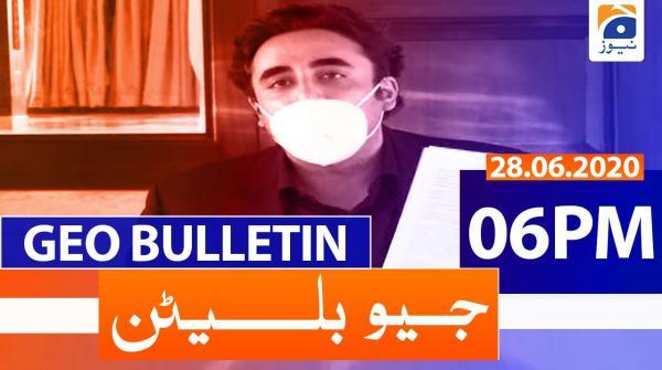 Geo Bulletin 06 PM | 28th June 2020