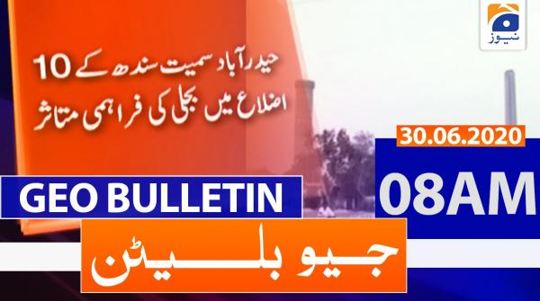 Geo Bulletin 08 AM | 30th June 2020