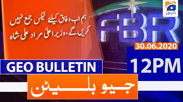 Geo Bulletin 12 PM | 30th June 2020