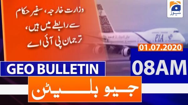 Geo Bulletin 08 AM | 1st July 2020