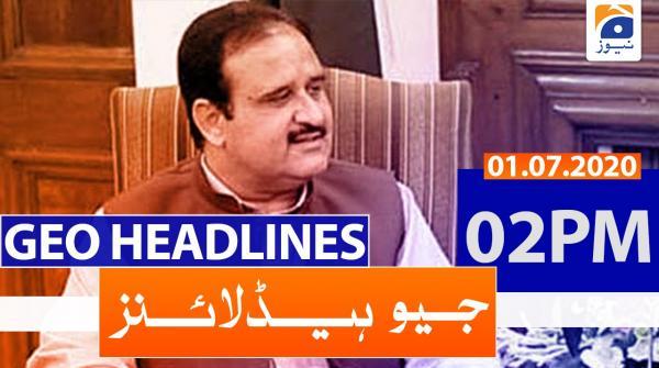 Geo Headlines 02 PM | 1st July 2020