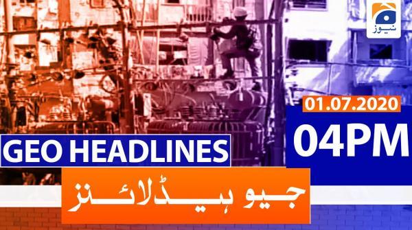 Geo Headlines 04 PM | 1st July 2020