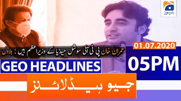 Geo Headlines 05 PM | 1st July 2020
