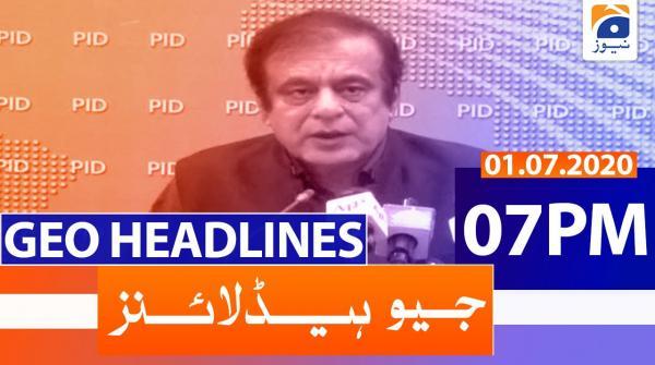Geo Headlines 07 PM | 1st July 2020