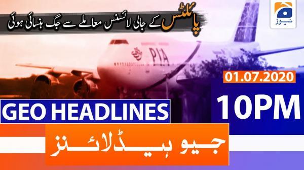 Geo Headlines 10 PM | 1st July 2020