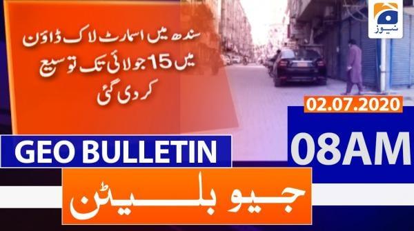 Geo Bulletin 08 AM | 2nd july 2020