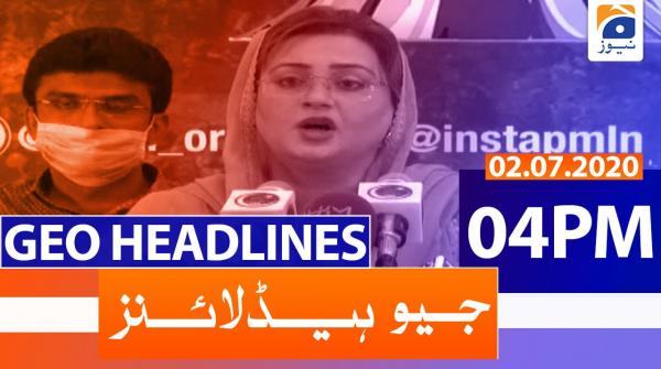 Geo Headlines 04 PM | 2nd july 2020
