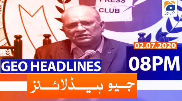 Geo Headlines 08 PM | 2nd July 2020