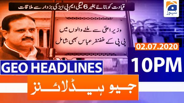 Geo Headlines 10 PM | 2nd July 2020