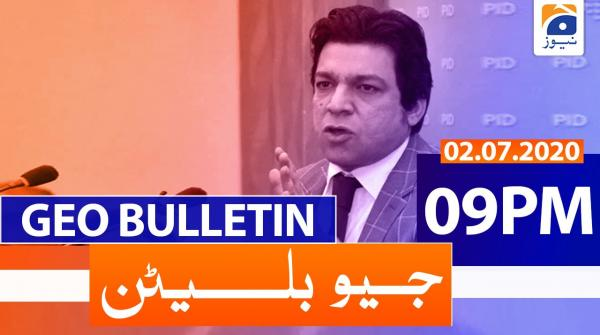 Geo Bulletin 09 PM | 2nd July 2020