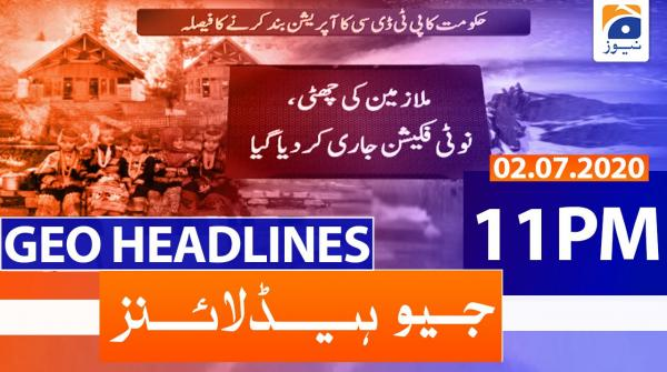 Geo Headlines 11 PM | 2nd July 2020
