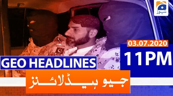 Geo Headlines 11 PM | 3rd July 2020