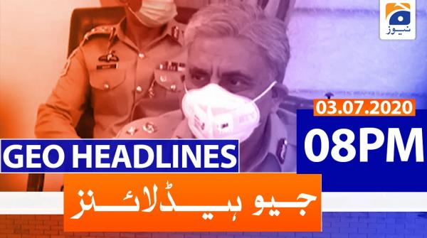 Geo Headlines 08 PM | 3rd July 2020
