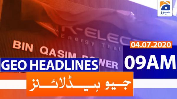 Geo Headlines 09 AM | 4th July 2020