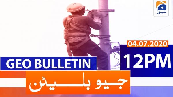 Geo Bulletin 12 PM | 4th July 2020