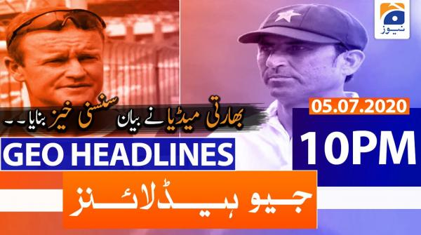 Geo Headlines 10 PM | 5th July 2020