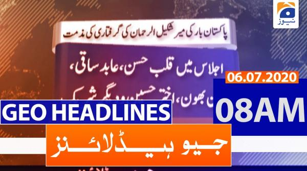 Geo Headlines 08 AM | 6th july 2020