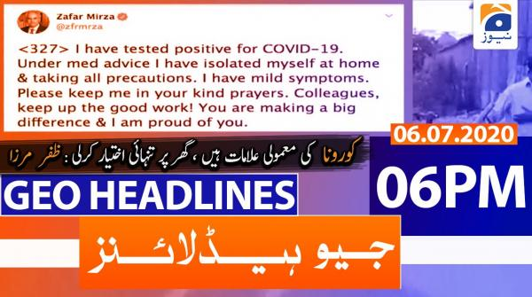 Geo Headlines 06 PM | 6th July 2020