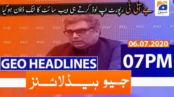 Geo Headlines 07 PM | 6th July 2020