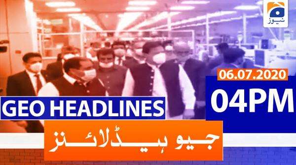 Geo Headlines 04 PM | 6th july 2020