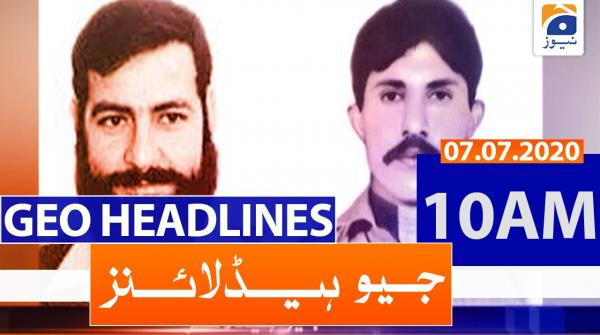Geo Headlines 10 AM | 7th july 2020
